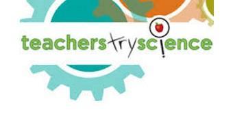 Teachers TryScience
